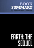 Summary: Earth The Sequel - Fred Krupp and Miriam Horn