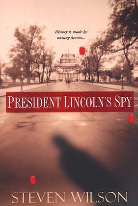 President Lincoln's Spy