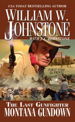 The Last Gunfighter:  Montana Gundown