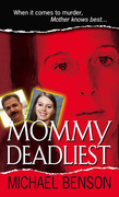 Mommy Deadliest