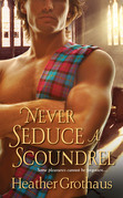 Never Seduce A Scoundrel