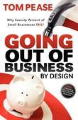 Going Out of Business by Design