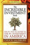 The Incredible Investment Book: The #1 Way to Invest in the #1 Investment in America