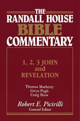 1,2,3 John and Revelation Randall House Bible Commentary