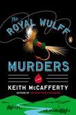 The Royal Wulff Murders: A Novel