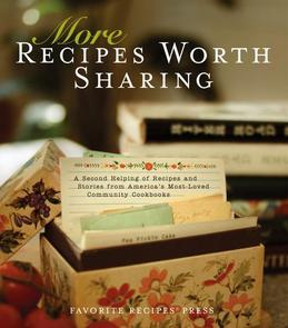 More Recipes Worth Sharing