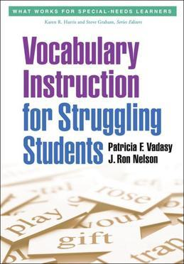 Vocabulary Instruction for Struggling Students