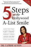 5 Steps to the Hollywood A-List Smile