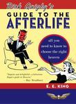Dirk Quigby's Guide to the Afterlife: All You Need to Know to Choose the Right Heaven Plus a Five-Star Rating System for Music, Food, Drink, and Accom