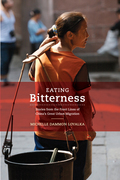 Eating Bitterness: Stories from the Front Lines of China's Great Urban Migration