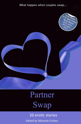 Partner Swap: 20 erotic swinging and swapping stories