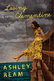Losing Clementine: A Novel