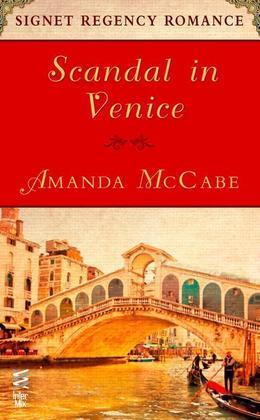 Scandal in Venice: Signet Regency Romance (InterMix)