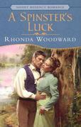 A Spinster's Luck: Signet Regency Romance (InterMix)