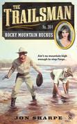 The Trailsman #364: Rocky Mountain Ruckus