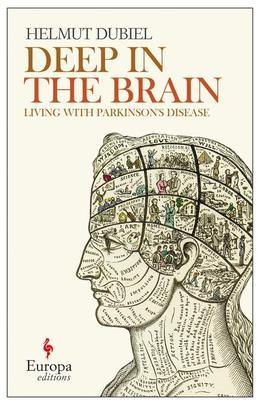 Deep Within the Brain: Living with Parkinson's Disease