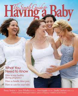 The Simple Guide to Having a Baby: What You Need to Know