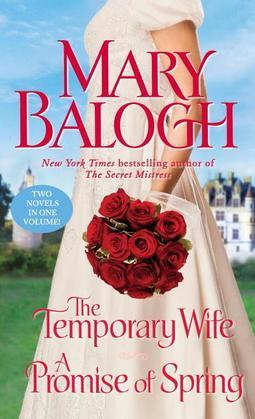 The Temporary Wife/A Promise of Spring