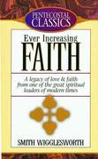 Ever Increasing Faith