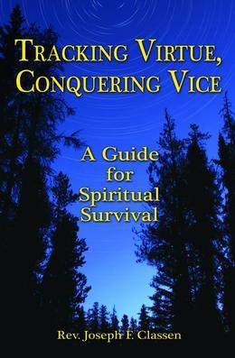 Tracking Virtue, Conquering Vice