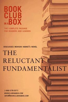 Bookclub-in-a-Box Discusses The Reluctant Fundamentalist, by Mohsin Hamid
