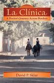 La Clínica: A Doctor's Journey Across Borders