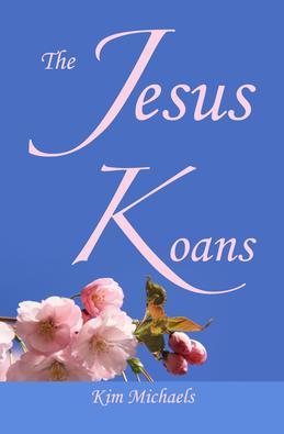 The Jesus Koans
