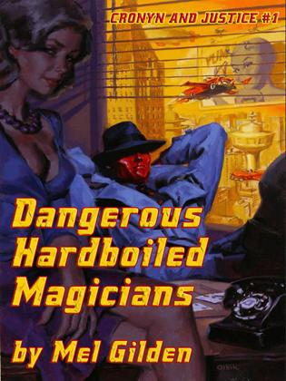 Dangerous Hardboiled Magicians