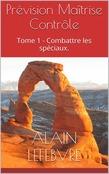 Alain Lefebvre - Perdu dans le temps, tome 2