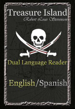 Treasure Island: Dual Language Reader (English/Spanish)