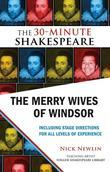 The Merry Wives of Windsor: The 30-Minute Shakespeare