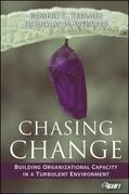 Chasing Change: Building Organizational Capacity in a Turbulent Environment