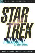Star Trek and Philosophy: The Wrath of Kant