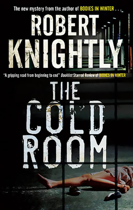 The Cold Room: A Corbin and Bentibi American Police Procedural