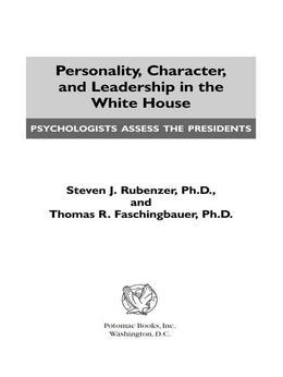 Personality, Character, and Leadership In The White House