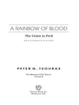 A Rainbow of Blood: The Union in Peril-An Alternate History