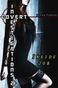 Covert Investigations 2: Inside Job (Interracial Erotica)
