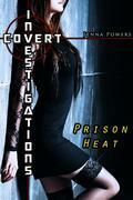 Covert Investigations: Prison Heat (Interracial Gangbang Erotica)