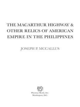 The MacArthur Highway and Other Relics of American Empire in the Philippines