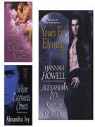 Yours for Eternity E-Book Bundle (w/One Sinful Night &amp; When Darkness Comes)