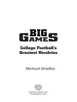 Big Games: College Football's Greatest Rivalries