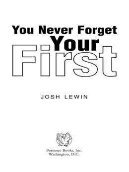 You Never Forget Your First