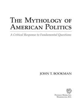 The Mythology of American Politics
