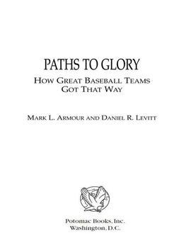 Paths to Glory