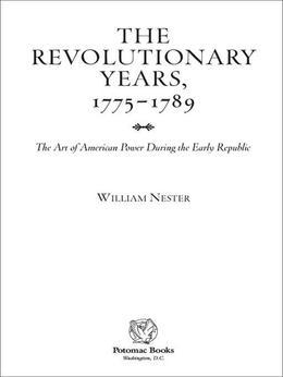 The Revolutionary Years, 1775-1789