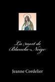 La mort de Blanche-Neige