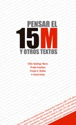 Pensar el 15M y otros textos
