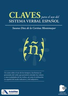 Claves para el uso del sistema verbal español