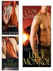 Close Quarters E-Book Bundle (w/Deal with This & The Spy Who Wants Me)