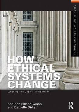 How Ethical Systems Change: Lynching and Capital Punishment